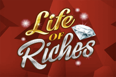 Life Of Riches Slot Machine